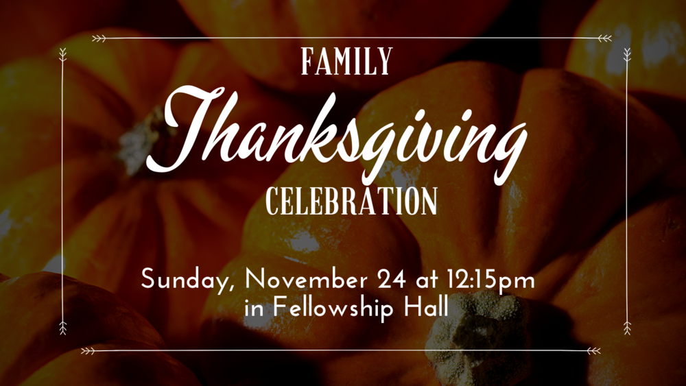 Thanksgiving celebration announcement no ticket sales dates.png