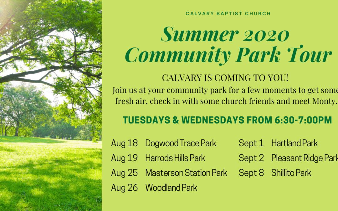 Calvary 2020 Community Park Tour 8/18/20
