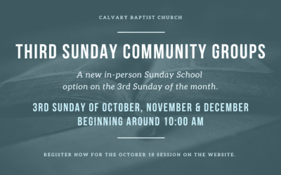 Third Sunday Community Groups 10/18/20