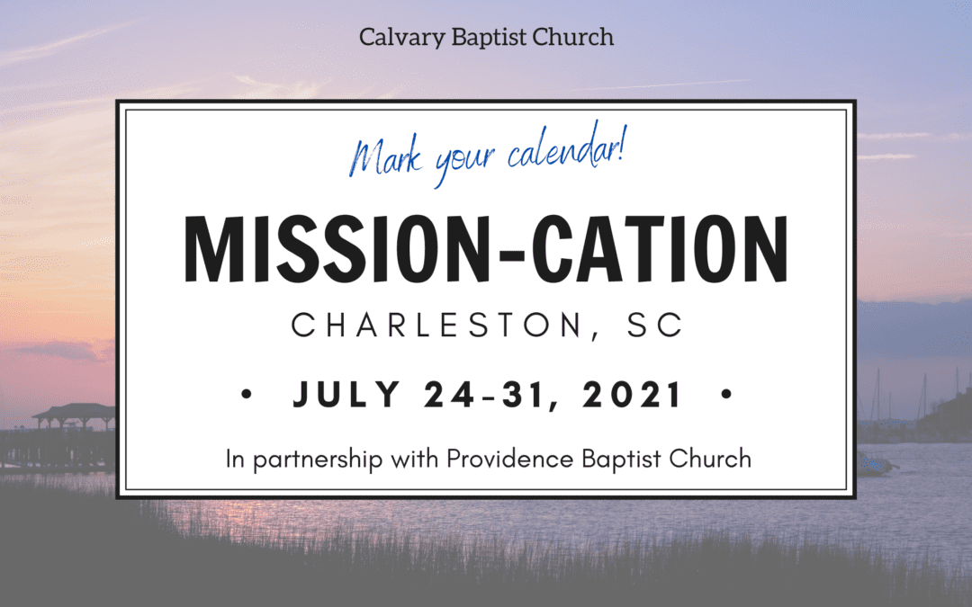 Churchwide Mission-cation to Charleston, SC