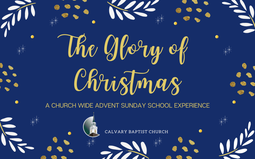 The Glory of Christmas Sunday School