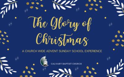 The Glory of Christmas Sunday School