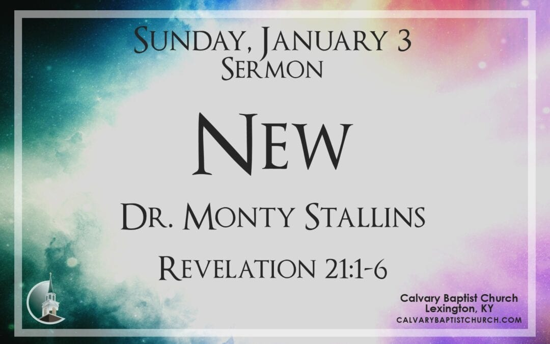 Sunday with Calvary 1/3/21