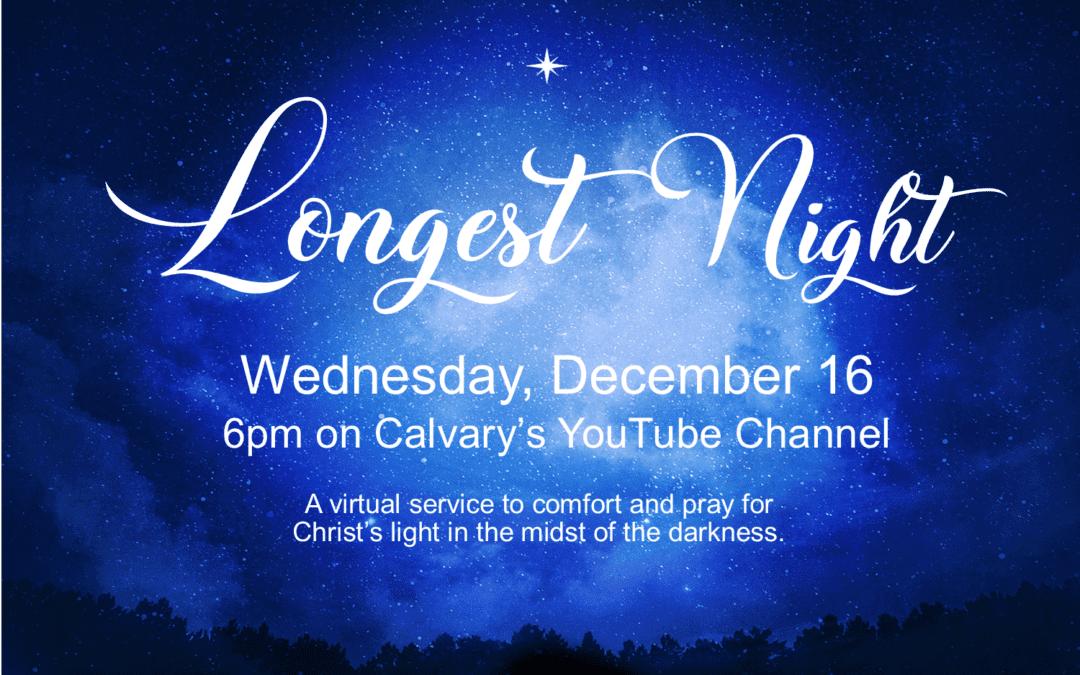 Longest Night Virtual Service 12/16/20