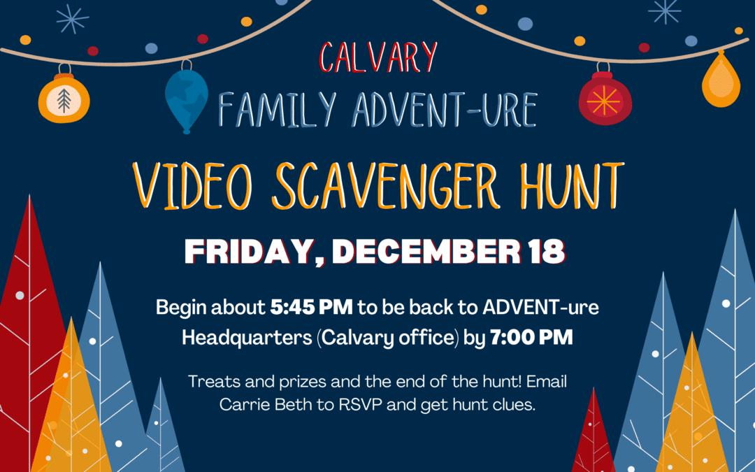 Family ADVENT-ure Video Scavenger Hunt 12/18