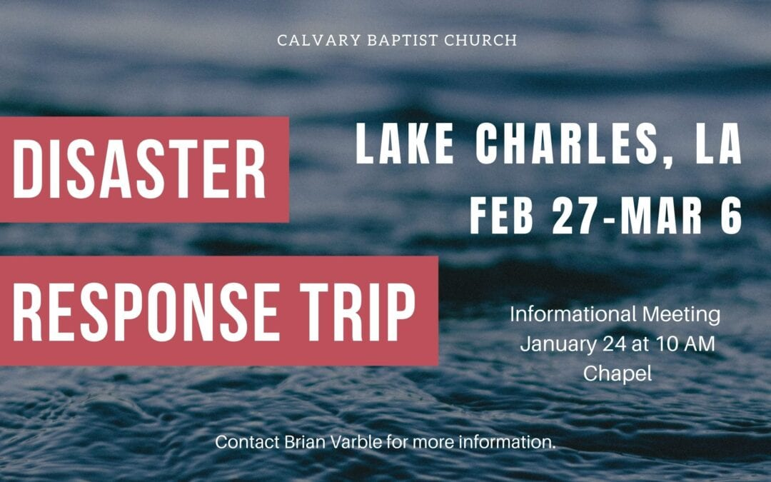 Disaster Response Trip to Lake Charles, Louisiana