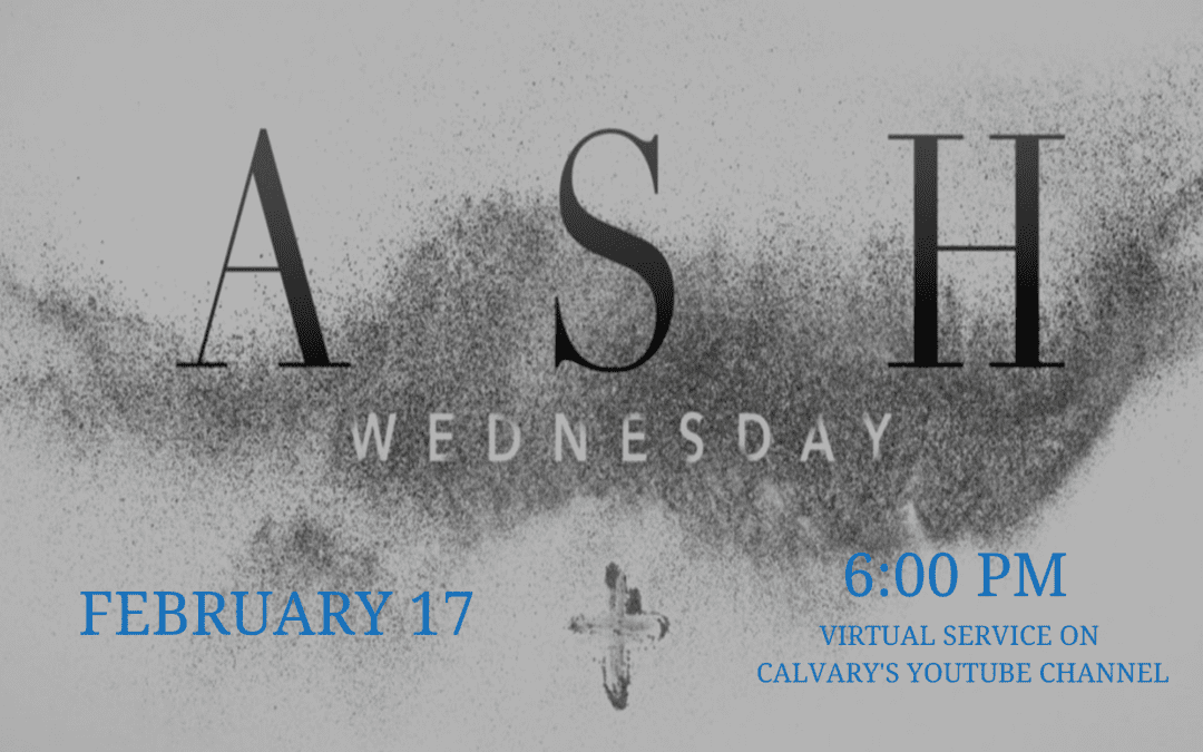 Ash Wednesday Service, Feb. 17