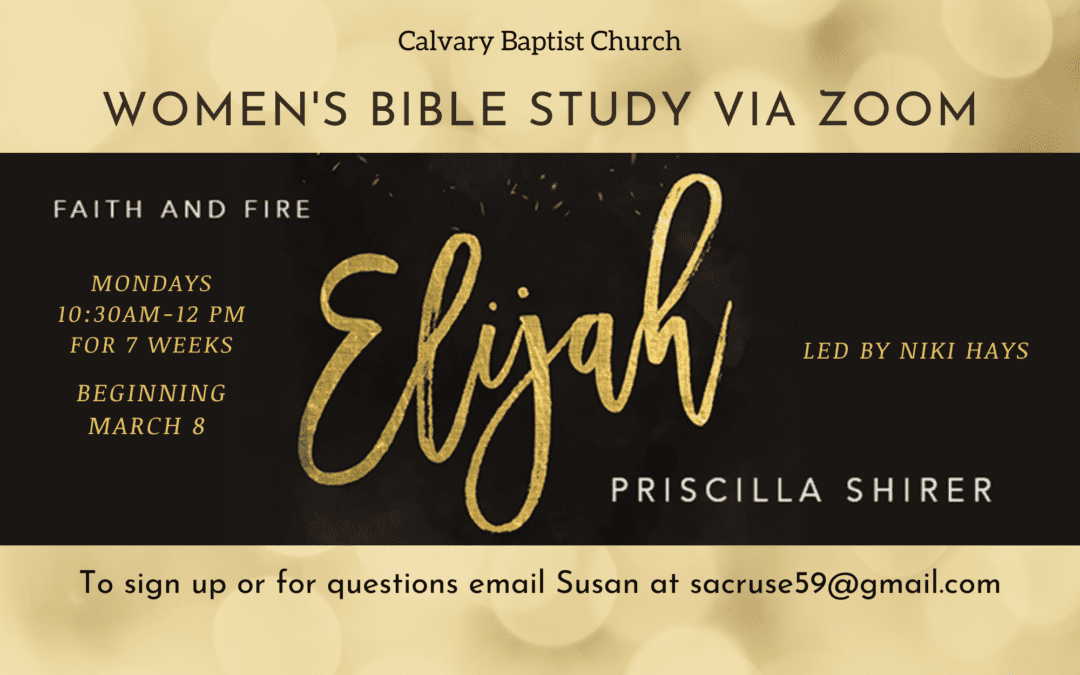 Women's Monday Bible Study – Elijah, March 8, 2021