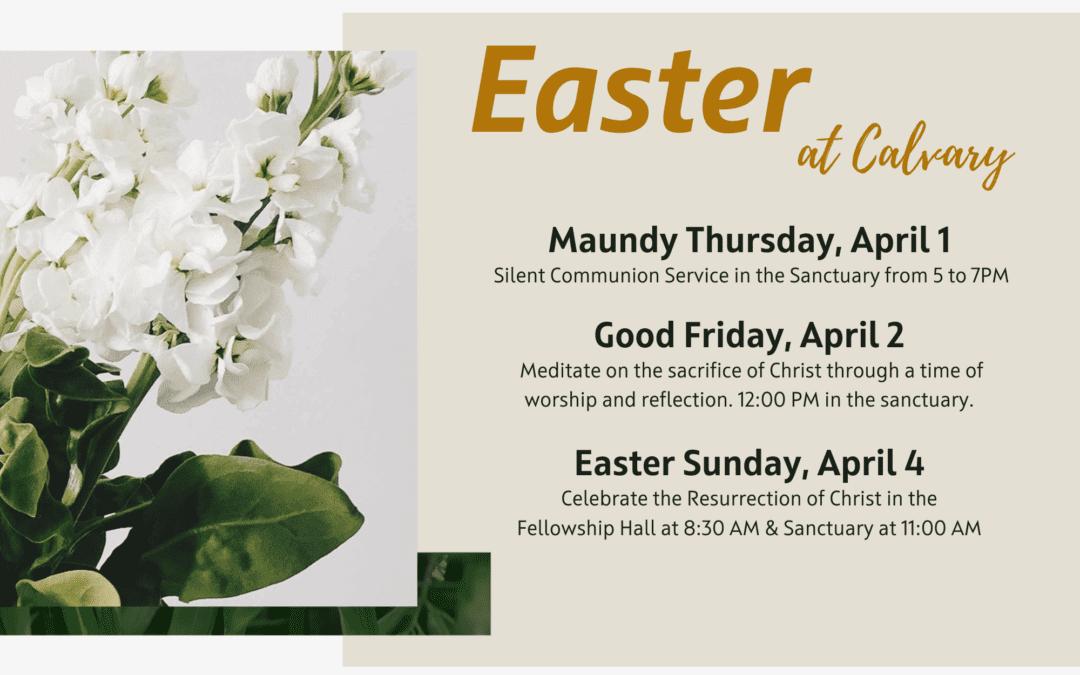 Holy Week and Easter at Calvary