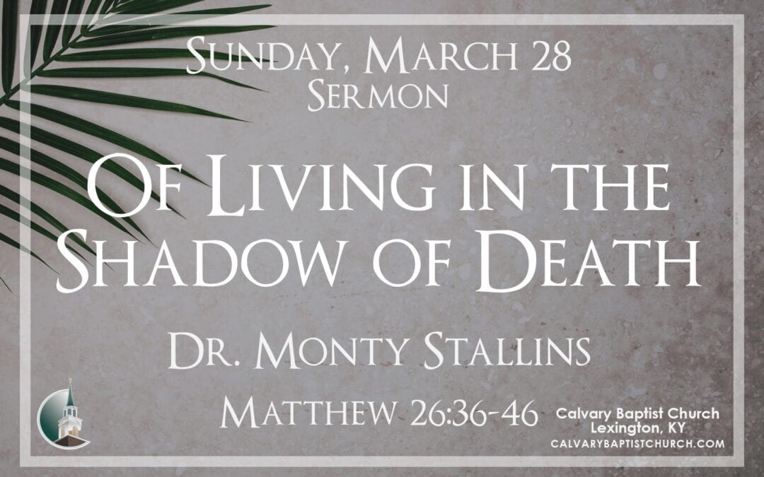 Sunday with Calvary 3/28/21