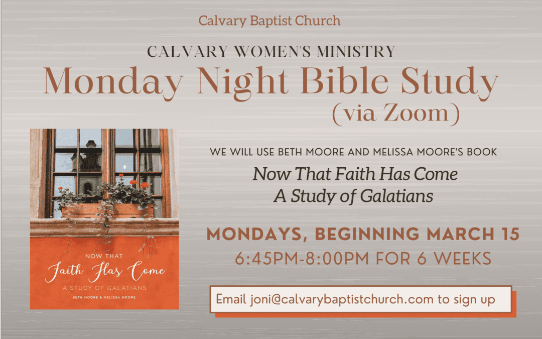 Calvary Women's Ministry Bible Study – Monday Evenings