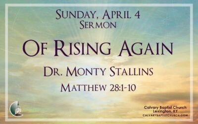 Easter Sunday with Calvary 4/4/21