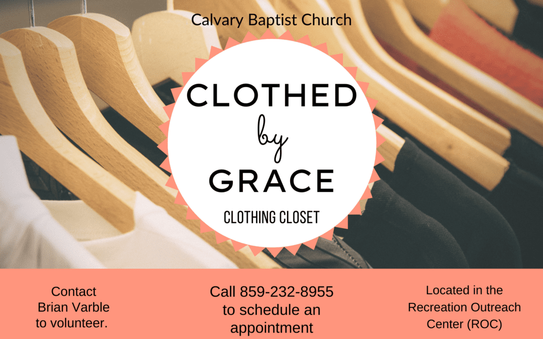 Clothed by Grace Clothing Closet opening at Calvary