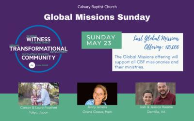 Global Missions Sunday at Calvary, May 23, 2021