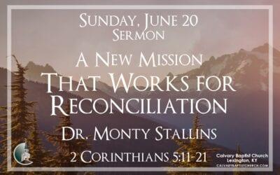Sunday with Calvary 6/20/21