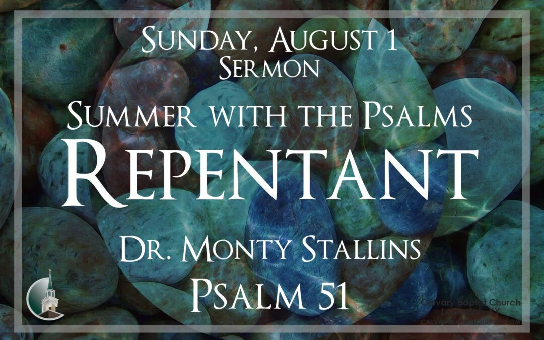 Sunday with Calvary 8/1/21