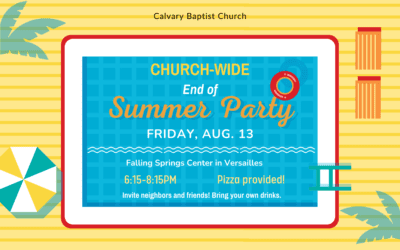 Churchwide End of Summer Pool Party 8/13/21