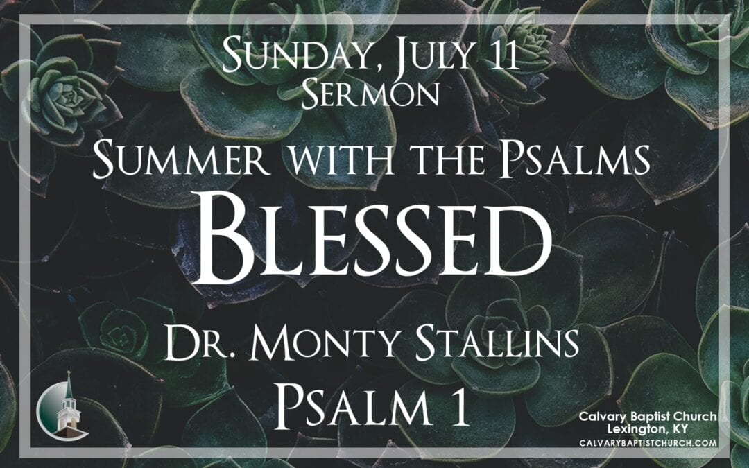 Sunday with Calvary 7/11/21