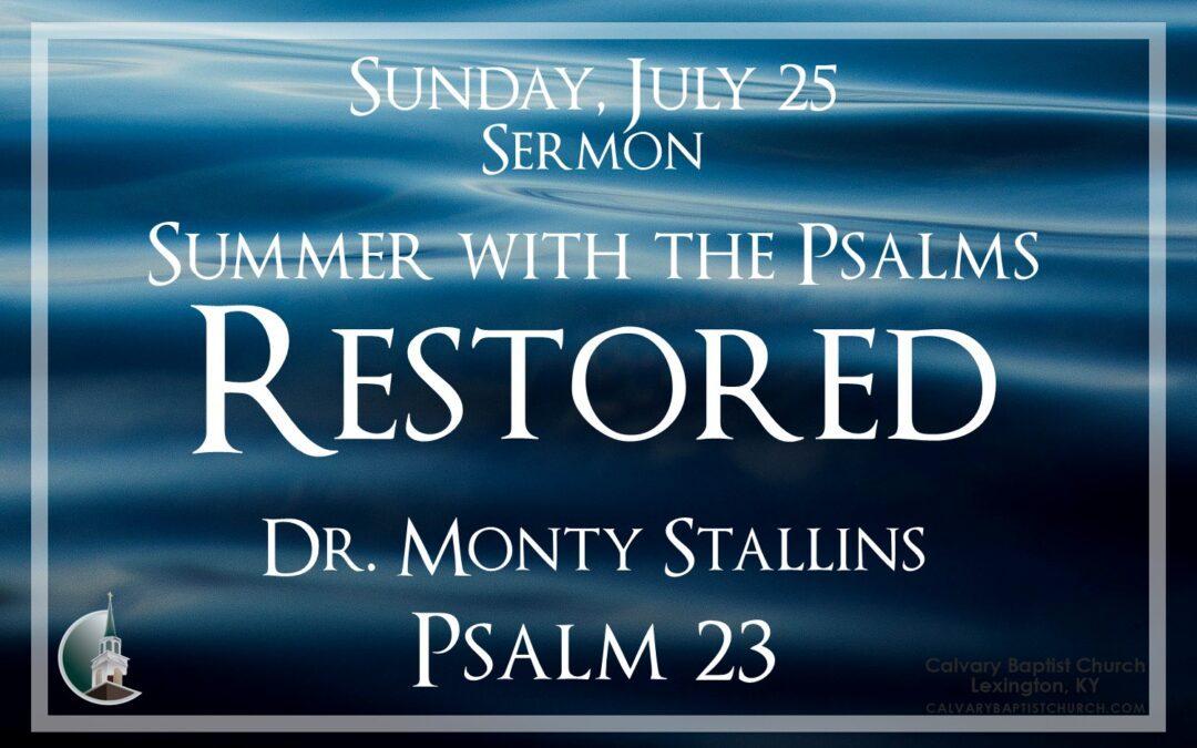 Sunday with Calvary 7/25/21