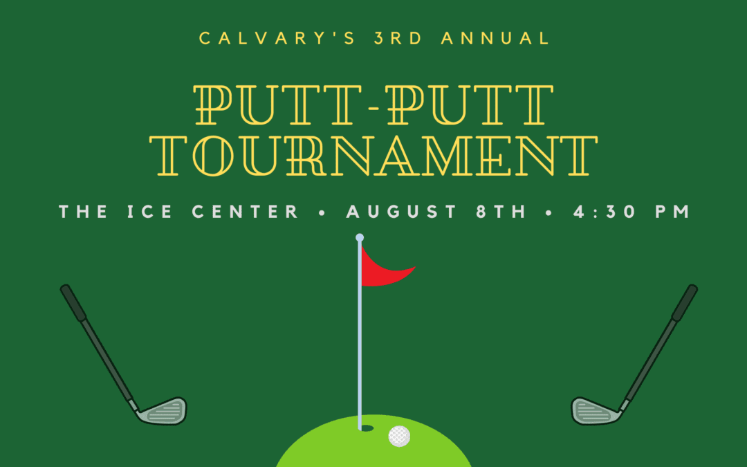 Calvary Putt-Putt Tournament