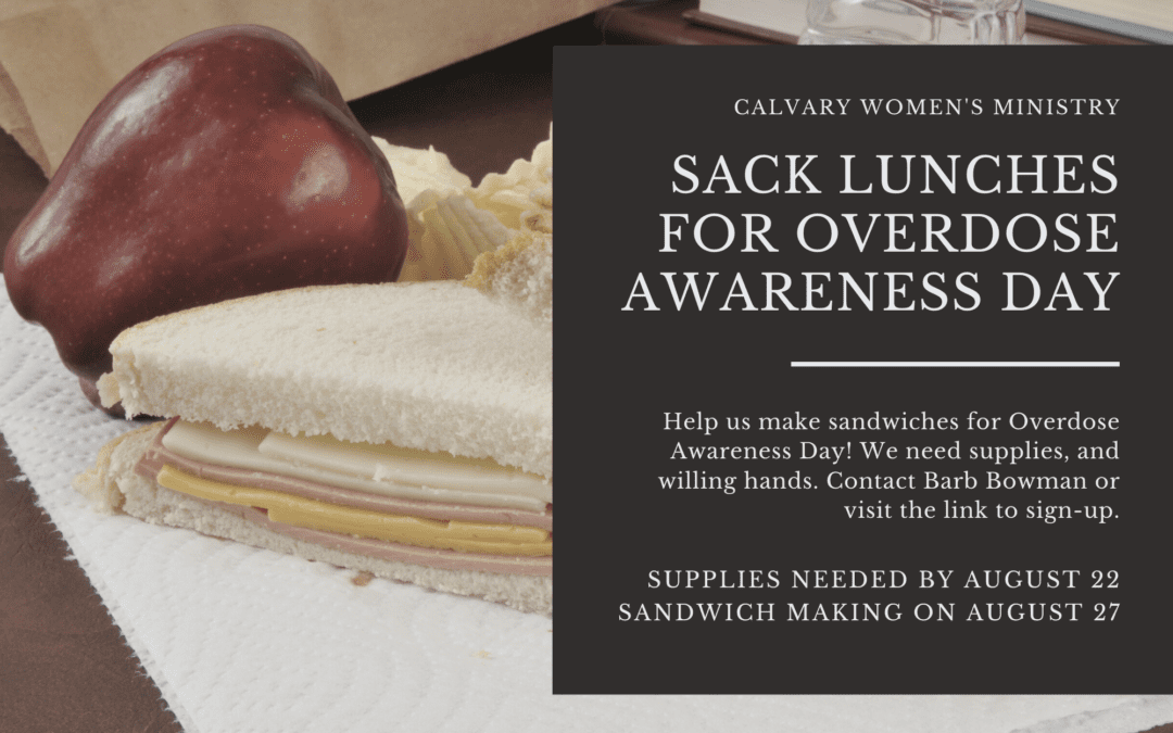 Sandwiches for Overdose Awareness Day