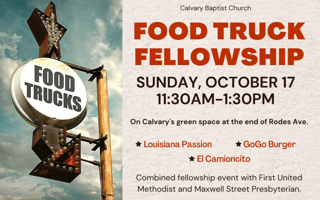 Food Truck Fellowship w/ FUM and Maxwell 10/17/21