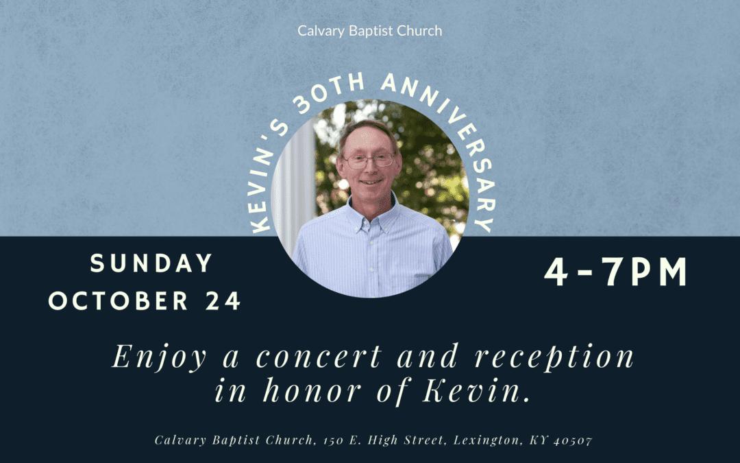 Kevin Raybuck's 30th Anniversary Celebration